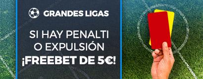 Promoción apuestas: Si hay penalti o expulsión y no aciertas, ¡devolución!