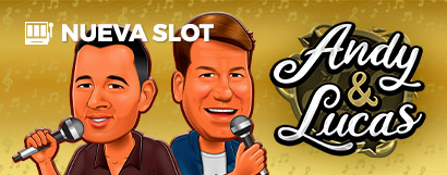 Slot Andy y Lucas