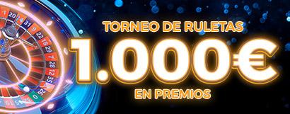 ¡Repartimos 1.000€ en premios en nuestro Torneo de Ruletas!