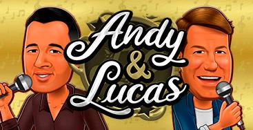 Juega a Andy y Lucas en nuestro Casino Online
