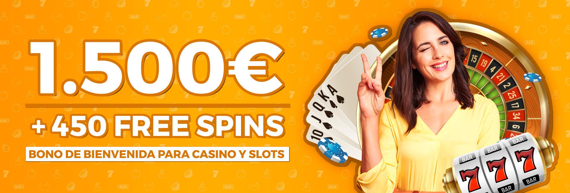 Bonificamos tu primer depósito para Casino online hasta 1.500€ y te regalamos hasta 450 Free Spins