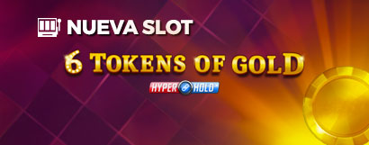 Slot 6 Tokens of Gold