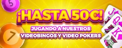 Te regalamos hasta 50€ en Bono de Casino por jugar al Videobingo o Video Poker