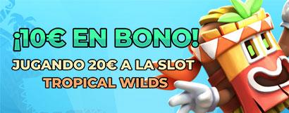 Promoción para Casino y Slots: ¡Llévate hasta 50€ jugando a la slot Tropical Wilds!