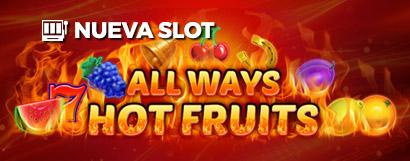Slot All ways hot fruits