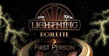 Juega a First Person Lightning Roulette en nuestro Casino Online