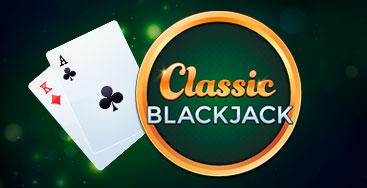 Juega a Classic Blackjack en nuestro Casino Online