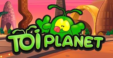 Juega a la slot Toi Planet en nuestro Casino Online
