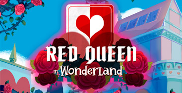Juega a la slot Red Queen in Wonderland en nuestro Casino Online