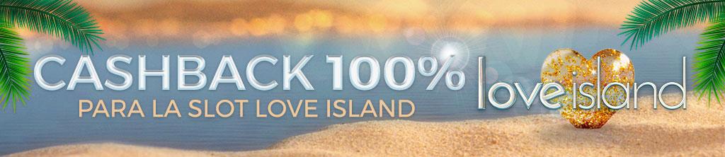 ¡Bonificamos tus pérdidas en la Slot Love Island durante esta semana!