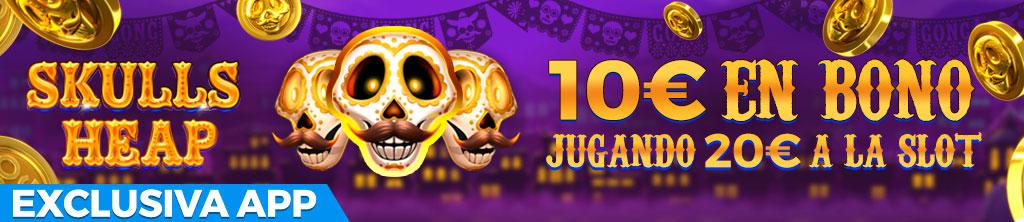 ¡Descarga la App y gana un Bono de hasta 50€ jugando a la slot Skulls Heap!