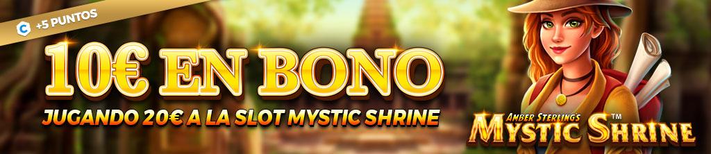 ¡Llévate un Bono de Casino de hasta 50€ jugando a la slot Mystic Shrine!