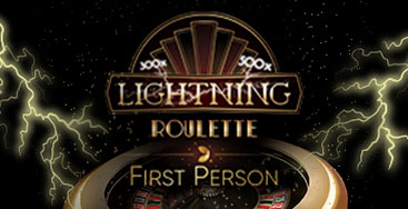 Juega a First Person Lightning Roulette en nuestro Casino Online