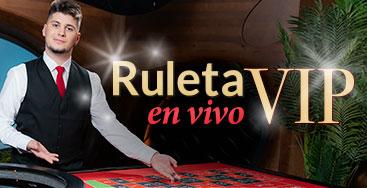 Juega a Ruleta en Vivo VIP en nuestro Casino Online