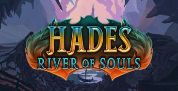 Juega a la slot Hades River of Souls en nuestro Casino Online