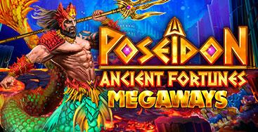 Juega a la slot Ancient Fortunes: Poseidon Megaways en nuestro Casino Online