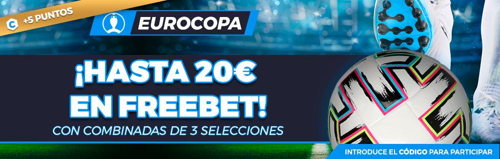 Promoción combinadas a la Eurocopa: ¡Gana hasta 20€ en Freebet!