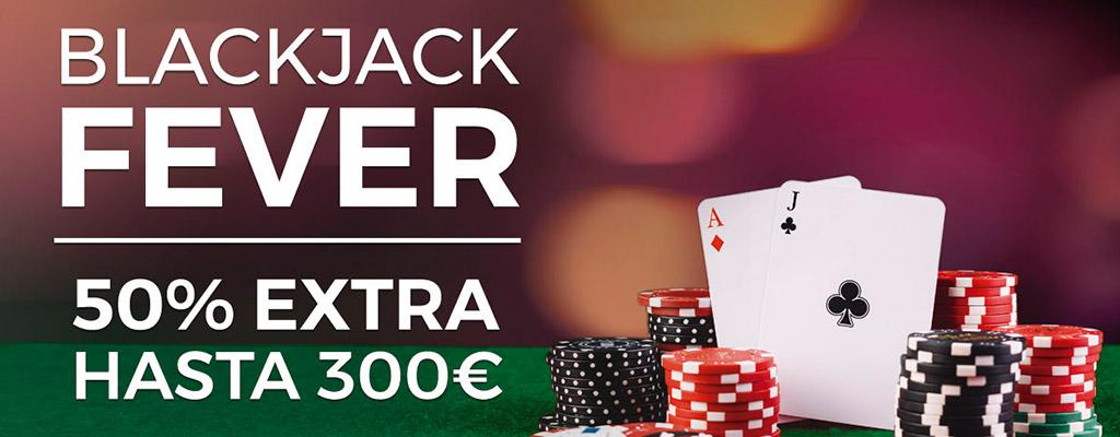 Blackjack Fever: Recibe un 50% extra con tu depósito del lunes