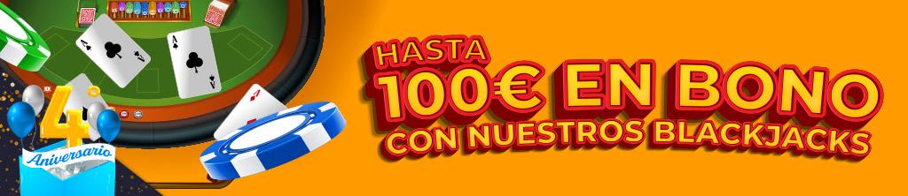 Promoción Aniversario: Hasta 100€ en Bono de Casino por jugar a nuestros Blackjacks