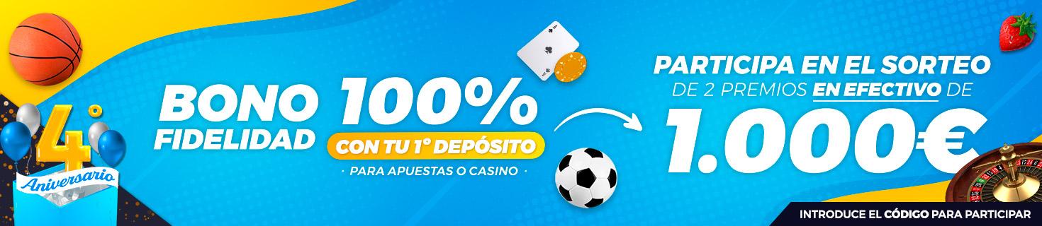 Promoción Bono por Fidelidad: 100% en tu primer depósito + Sorteo 1.000€ en efectivo