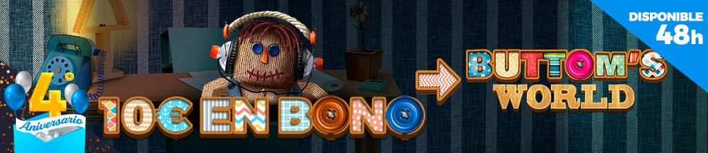 4º Aniversario: ¡Regalo de 10€ en Bono de Casino para la slot Buttom's World!