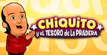 Juega a la slot Chiquito y el tesoro de la pradera en nuestro Casino Online