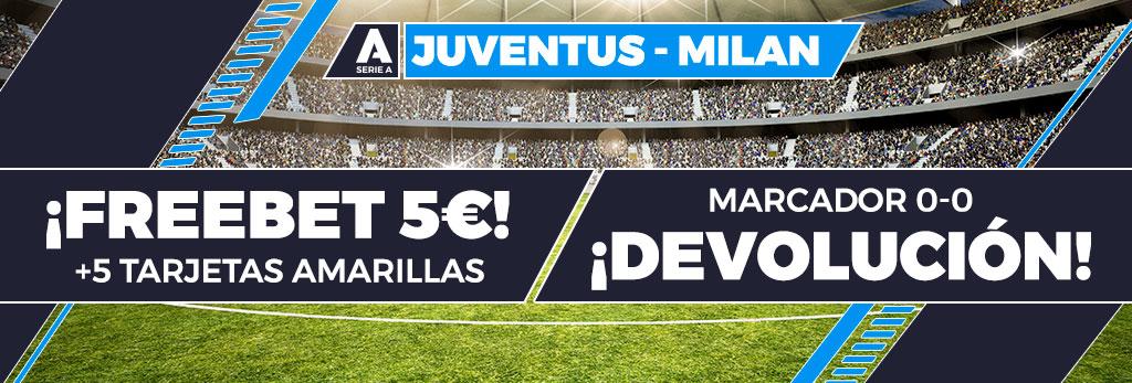 Promoción para tus apuestas de fútbol: Freebet de 5€ o devolución en el Juventus - Milan