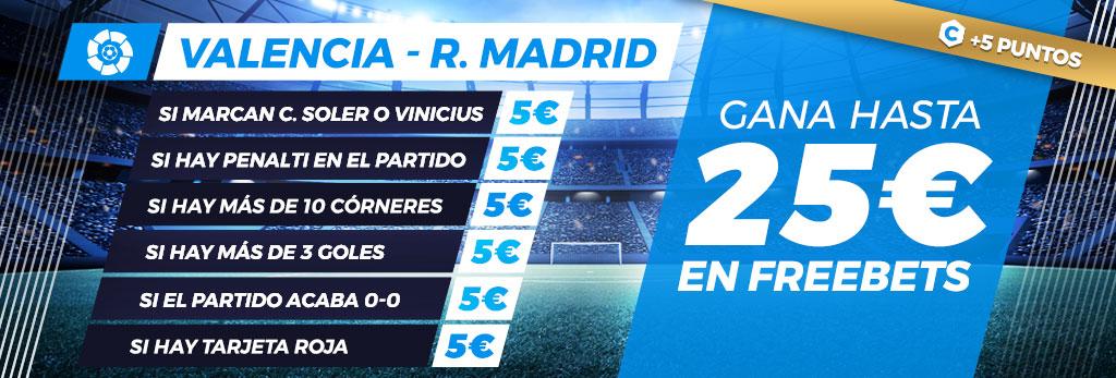 Promoción apuestas de fútbol: Hasta 25€ en Freebets con el Valencia - Real Madrid