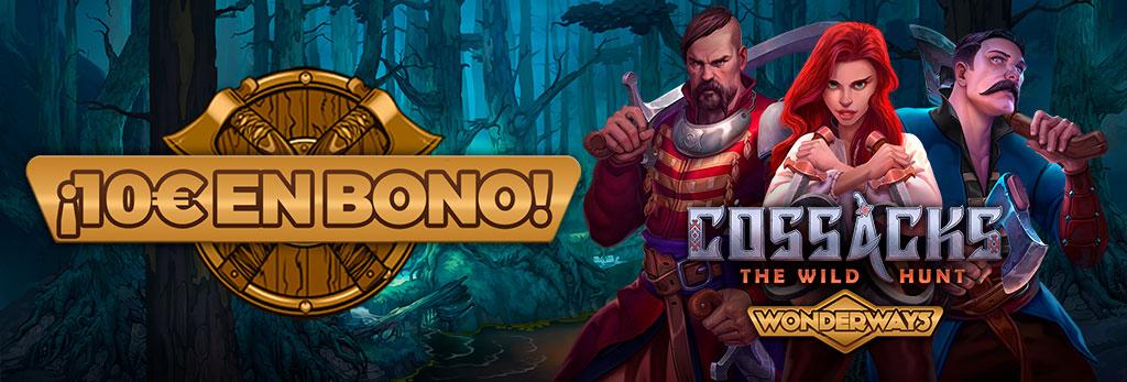 ¡Regalo de 10€ en Bono de Casino para la slot Cossacks the Wild Hunt!