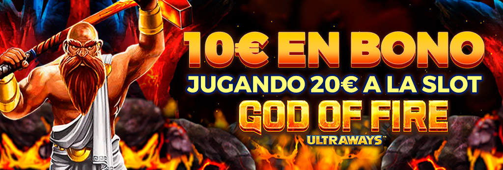 Promoción para Slots: ¡Llévate hasta 50€ con la slot God of Fire!
