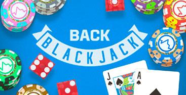 Juega a Back Blackjack en nuestro Casino Online