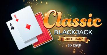Juega a Classic Blackjack Multihand  6 Deck en nuestro Casino Online