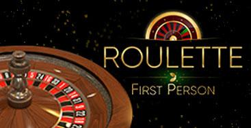 Juega a First Person Roulette en nuestro Casino Online